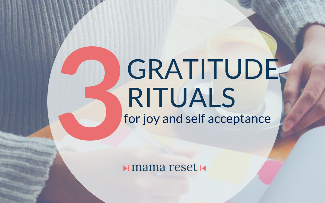 Gratitude Rituals for Joy and Self Acceptance