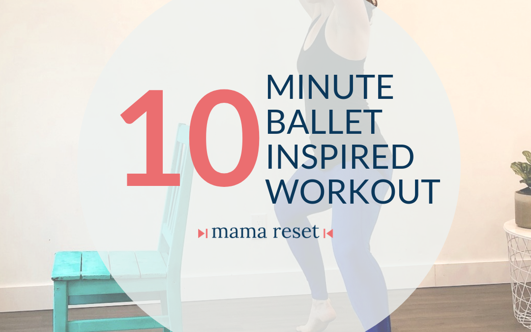 10 Minute Ballet Inspired Workout