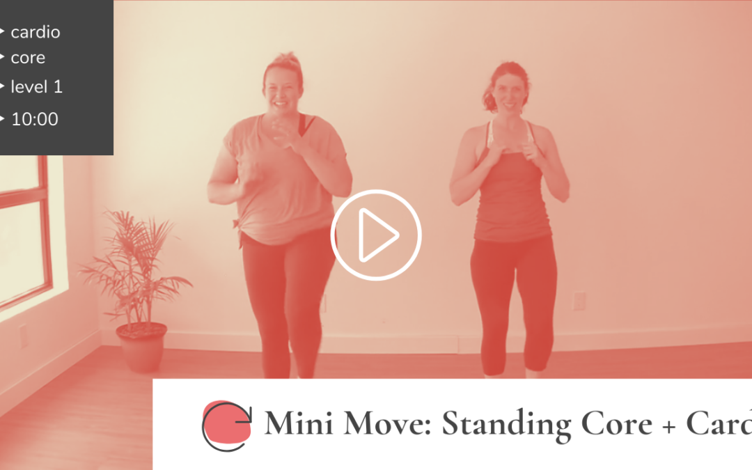 Mini Move: Standing Core + Cardio