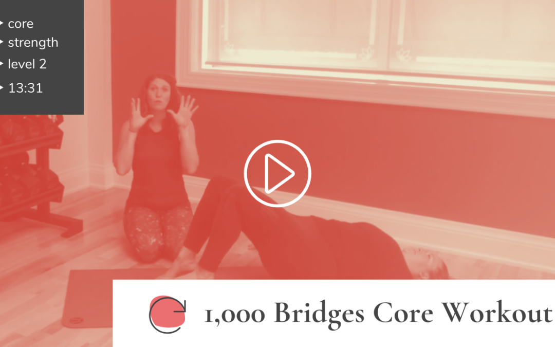 """1000 Bridges"" Core Workout"