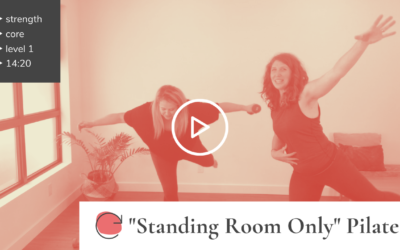 """""""Standing Room Only"""" Pilates"""