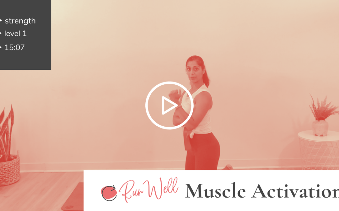 Run Well 2: Muscle Activation