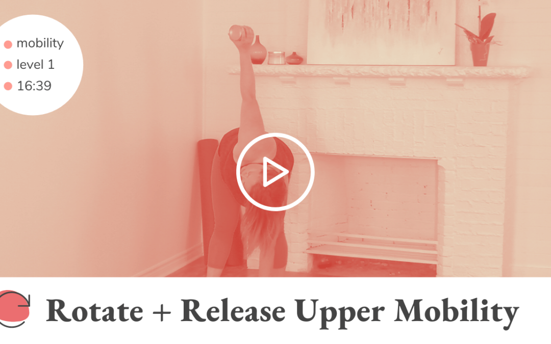Rotate + Release Upper Mobility